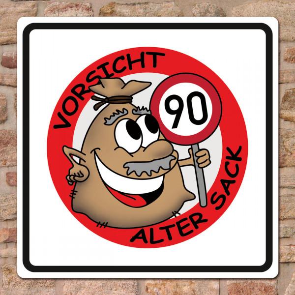 Schild Alter Sack zum 90. Geburtstag