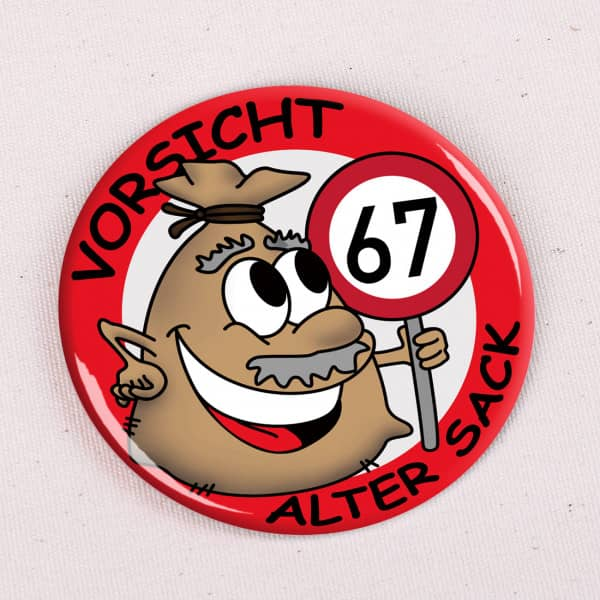Alter  Sack Button 67 Jahre