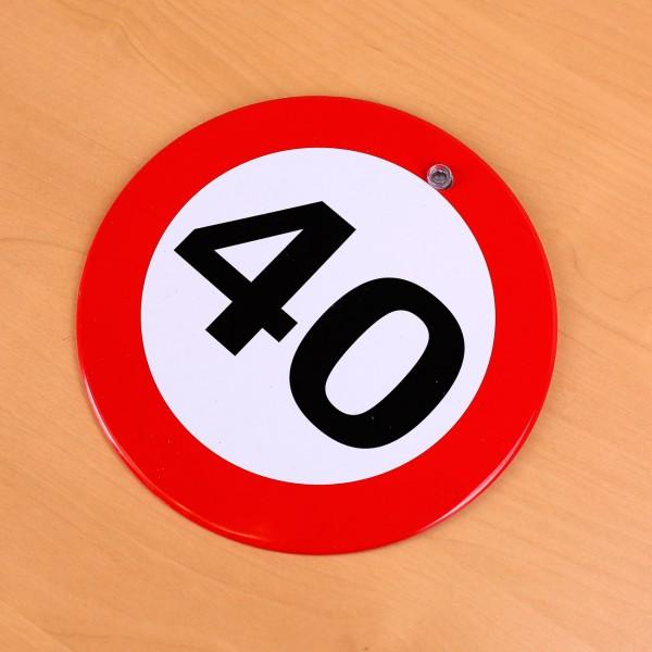 rundes Verkehrsschild zum 40. Geburtstag
