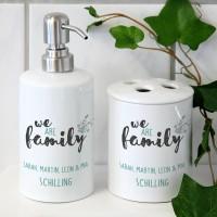 We are family - persönliches Badset aus Seifenspender und Zahnbürstenhalter