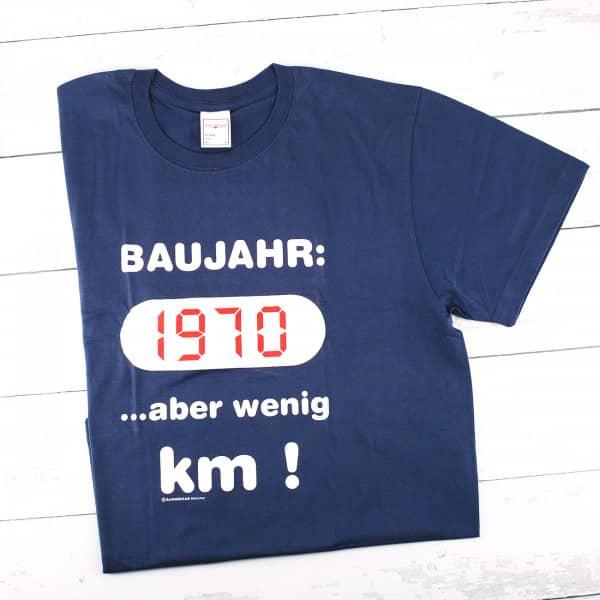 T-Shirt: Baujahr 1970 ...aber wenig Kilometer!