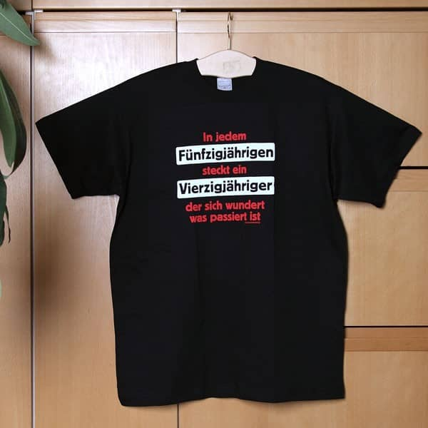 T-Shirt: Fünfzigjähriger