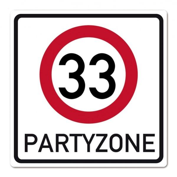 Riesiges PVC Verkehrsschild zum 33. Geburtstag