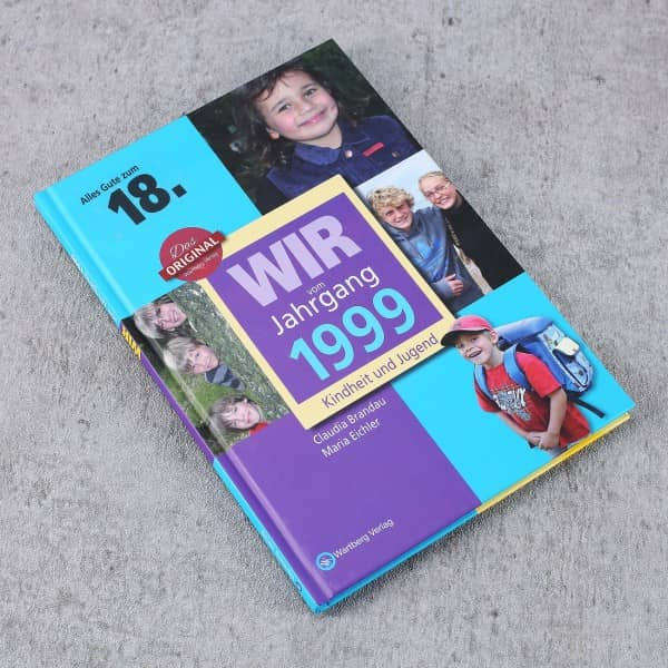 Wir vom Jahrgang 1999 - Kindheit und Jugend