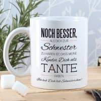 Tasse für die beste Schwester und Tante mit Spruch und Ihrem Wunschtext