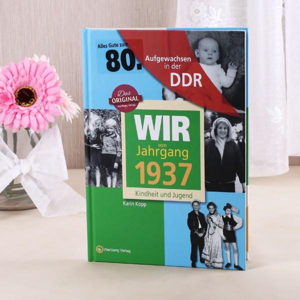 Jahrgangsbuch 1937 Kindheit und Jugend in der DDR