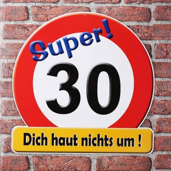 """Riesiges Schild """"Super! 30"""""""