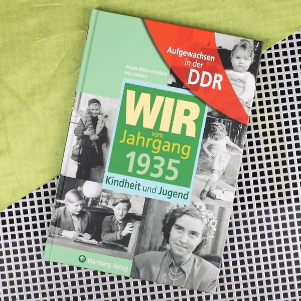 Jahrgangsbuch 1935 Kindheit und Jugend in der DDR