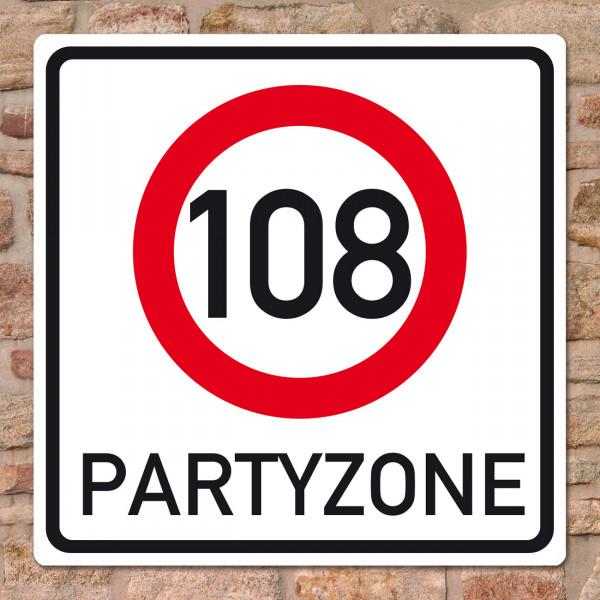 Riesiges PVC Verkehrsschild zu 108. Geburtstag