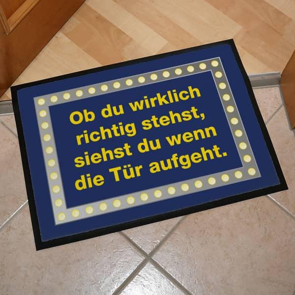 Fußmatte - Ob du wirklich richtig stehst...