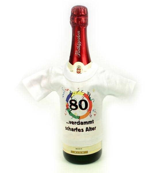 Mini T-Shirt für Flaschen: 80 - verdammt scharfes Alter!