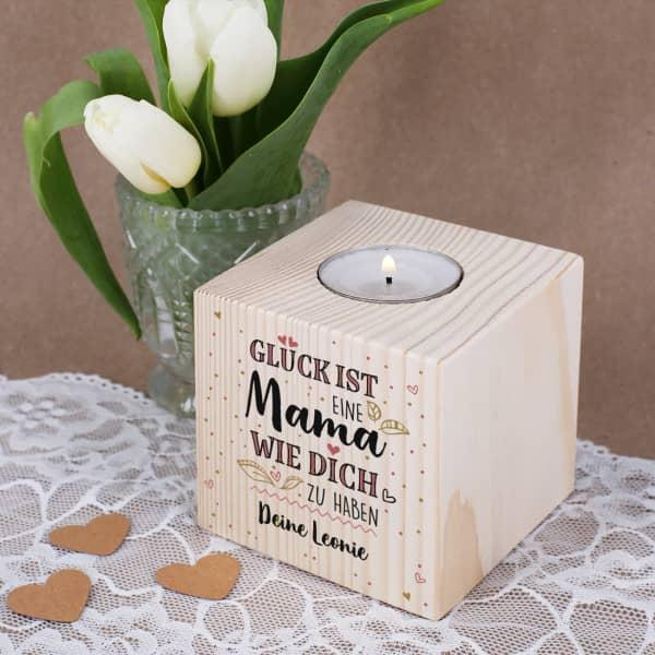 Glück ist, eine Mama wie dich zu haben - Teelichthalter aus Holz, 8x8cm