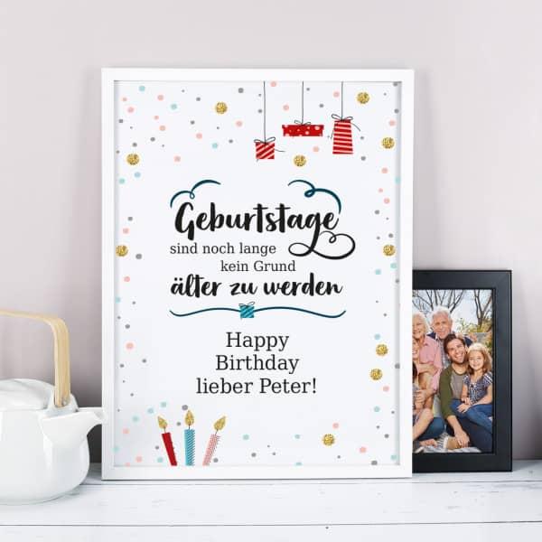 Geburtstage sind kein Grund älter zu werden - Bilderrahmen als Präsent zum Geburtstag
