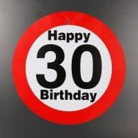 großes Verkehrsschild zum 30. Geburtstag