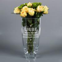 Liebe muss echt sein - große Vase mit zwei Zeilen Wunschtext