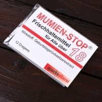 Kaugummi - Mumienstop zum 18. Geburtstag