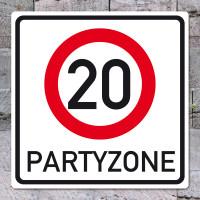 PVC-Banner Verkehrsschild Partyzone zum 20. Geburtstag