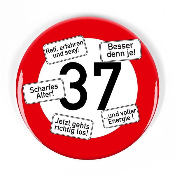 Geburtstagsanstecker Verkehrsschild 37