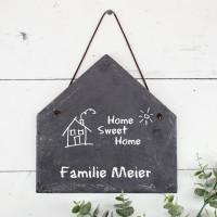 Bedruckte Schieferplatte Haus mit Home Sweet Home Motiv