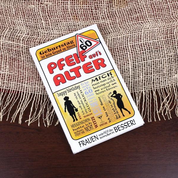 Pfeif auf´s Alter! Buch für Frauen ab 60