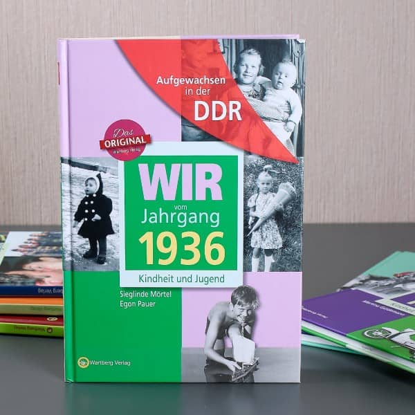 Jahrgangsbuch 1936 Aufgewachsen in der DDR
