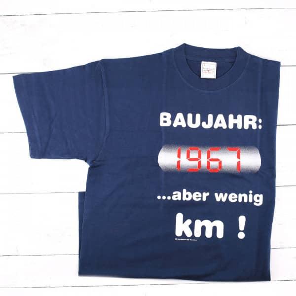 T-Shirt: Baujahr 1967 ...aber wenig Kilometer!