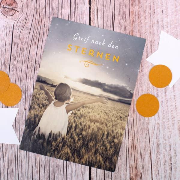 Postkarte - Greif nach den Sternen