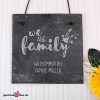 Schieferplatte - we are family - mit Ihrem Wunschtext, 20 x 20 cm