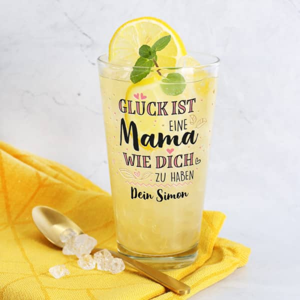 Glück ist, eine Mama wie dich zu haben - Trinkglas mit Wunschtext