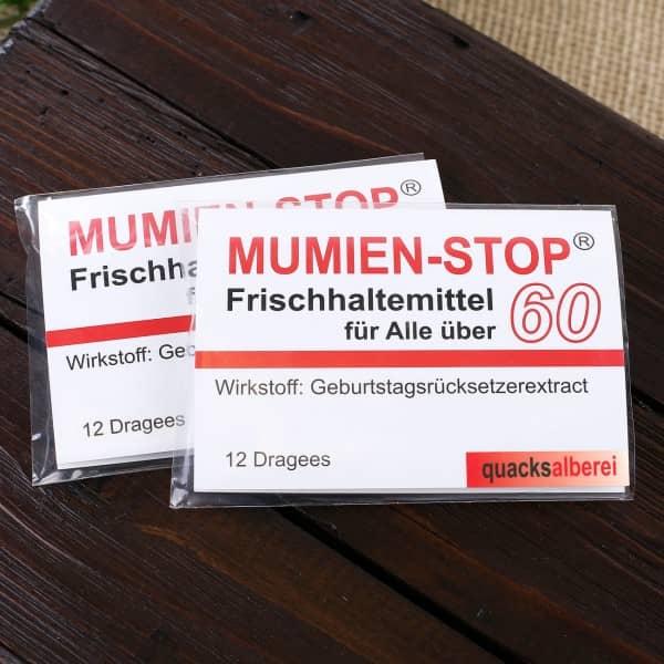 Kaugummi Mumienstop zum 60. Geburtstag