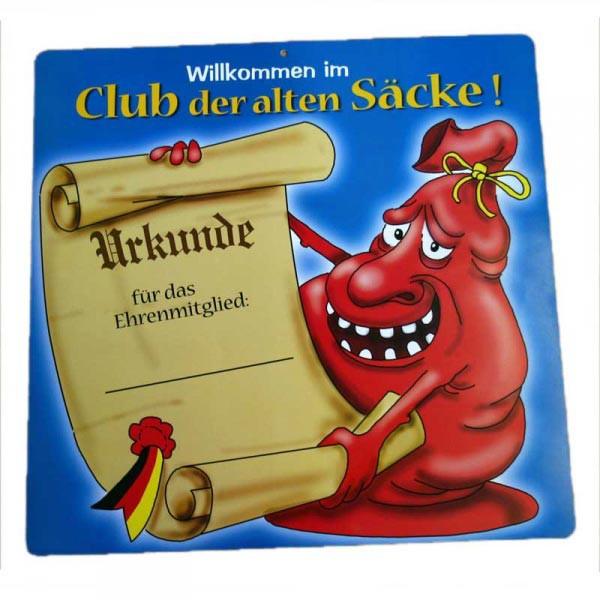 """Riesiges Schild """"Willkommen im Club der alten Säcke""""!"""
