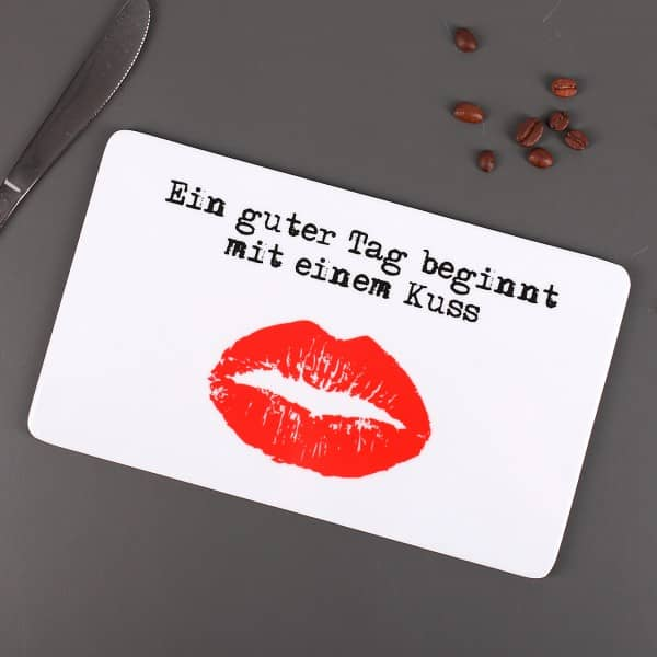 Frühstücksbrettchen Ein guter Tag beginnt mit einem Kuss