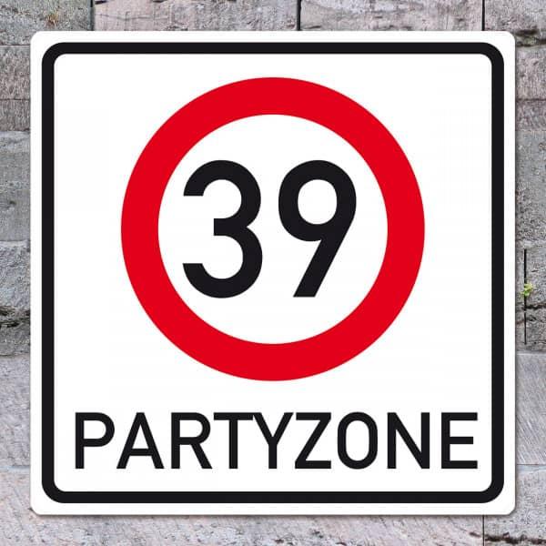 PVC Verkehrsschild zum 39. Geburtstag