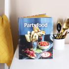 Partyfood - Rezeptbuch für kreative Köpfe