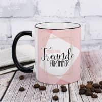 Freunde für immer - Tasse mit Wunschnamen