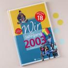 Jahrgangsbuch 2003 - Kindheit und Jugend