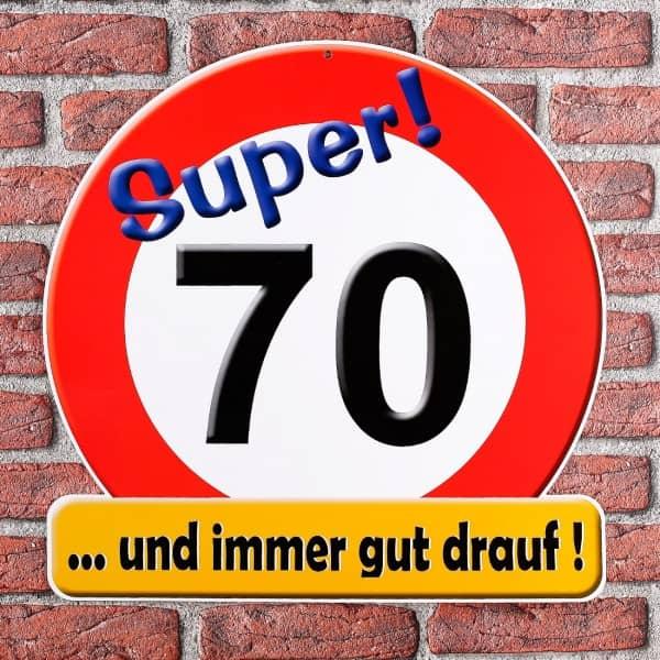 Schild Super! 70 ...und immer gut drauf!