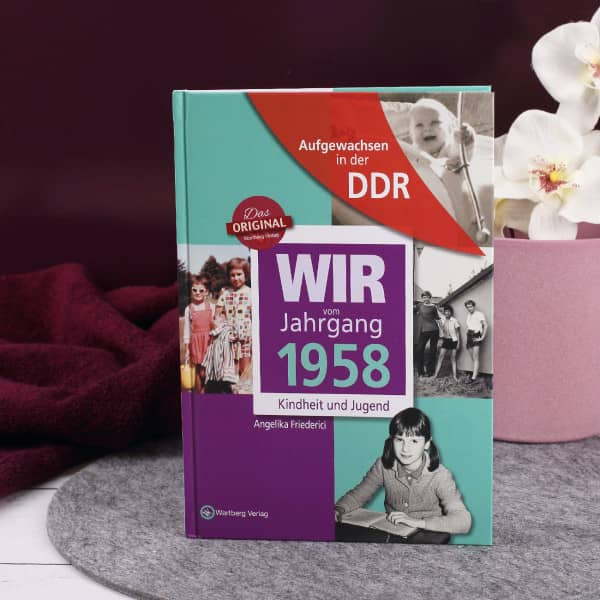 Jahrgangsbuch 1958 Kindheit und Jugend in der DDR