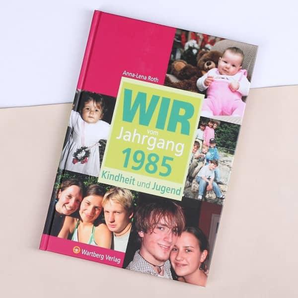 Wir vom Jahrgang 1985 - Kindheit und Jugend