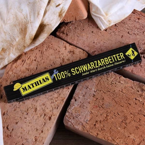 Zollstock für 100% Schwarzarbeiter mit Name