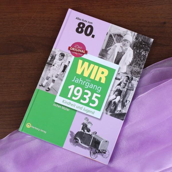Wir vom Jahrgang 1935 - speziell zum 80. Geburtstag