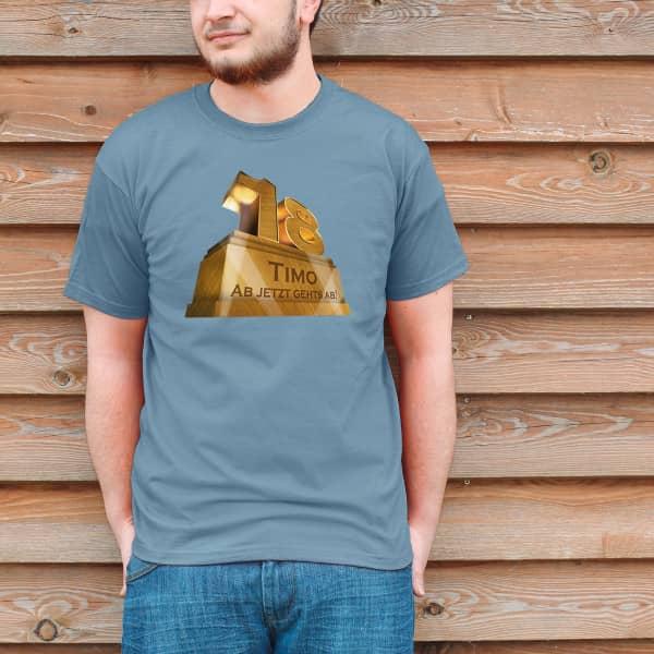 Monumentales T Shirt für 18 Jährige mit Namen und Spruch