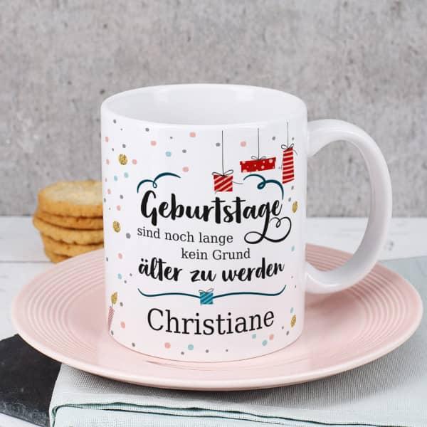 Individuellküchenzubehör - Tasse mit Name Geburtstage sind kein Grund älter zu werden - Onlineshop Geschenke online.de