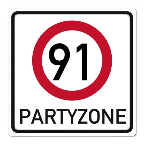 riesiges PVC Verkehrsschild zum 91. Geburtstag