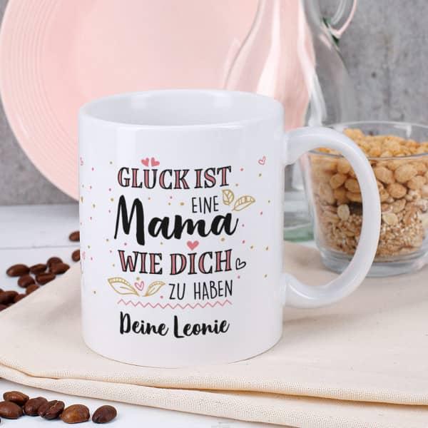 Glück ist eine Mama wie dich zu haben - Tasse mit kurzem Text oder Namen