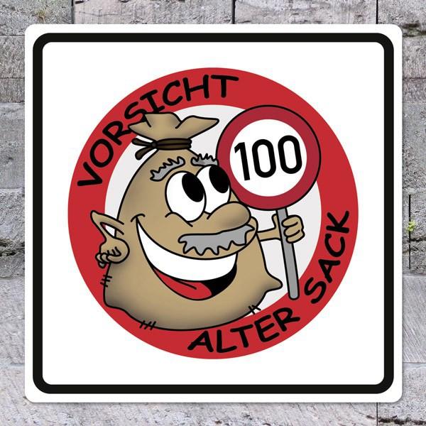 Schild Alter Sack zum 100. Geburtstag