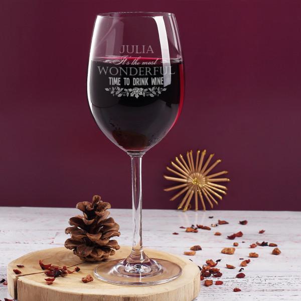 Weinglas mit Gravur von Name und Spruch Its the most wonderful time to drink wine