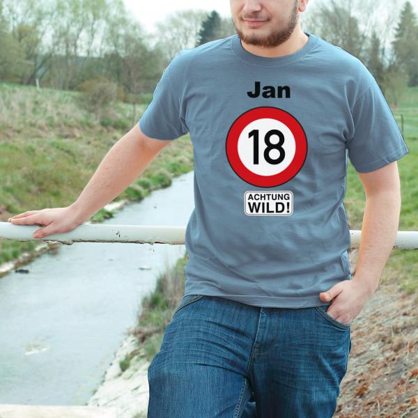 Shirt zum 18. Geburtstag mit Namen ACHTUNG WILD!