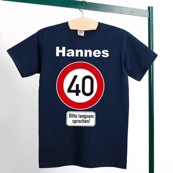 Lustiges T-Shirt zum 40. Geburtstag mit Personalisierung