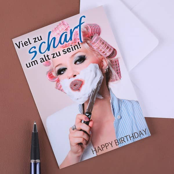 Geburtstagskarte - viel zu scharf